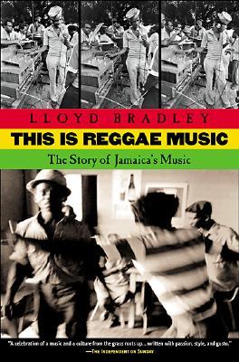 This Is Reggae Music By Bradley, Lloyd